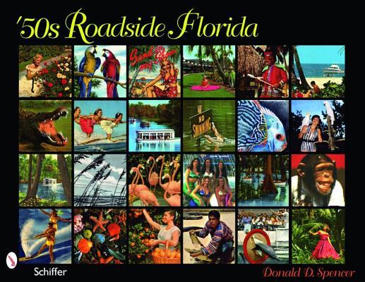 50s Roadside Florida By Spencer, Donald D.