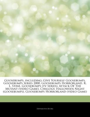 Hephaestus Books Articles on Goosebumps, Including: Give Yourself Goosebumps, Goosebumps Series 2000, Goosebumps Horrorland, R. L. Stine, Goosebu at Sears.com