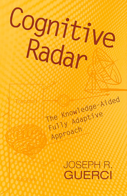 Cognitive Radar By Guerci, J. R.